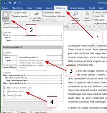 Pode-se utilizar os Sumários Automáticos do próprio Word dentro da aba Referências, mas seu sumário automática também pode ser personalizado.
