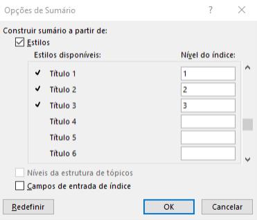 Dentro das opções do Sumário, podem ser selecionados quais Estilos de Textos correspondem a quais níveis no índice.