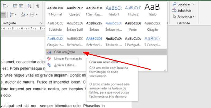 A opção de Criar um Estilo está localizada na caixa de estilos, na aba inicial do Word.